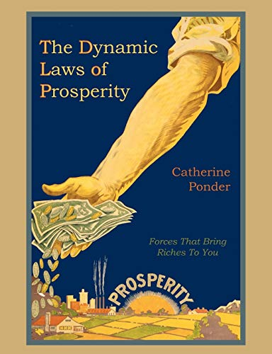 9781578988754: The Dynamic Laws of Prosperity