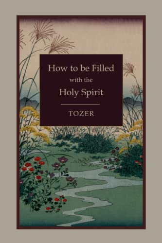 9781578988983: How to Be Filled with the Holy Spirit