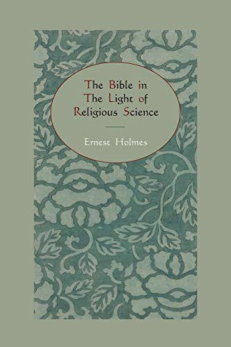 9781578989089: The Bible in the Light of Religious Science