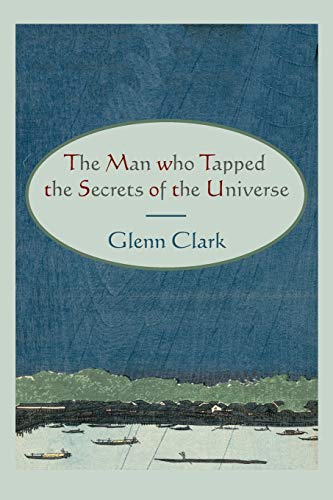 9781578989096: The Man Who Tapped the Secrets of the Universe