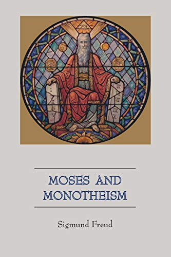 9781578989379: Moses and Monotheism