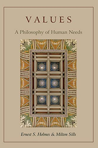 9781578989508: Values: A Philosophy of Human Needs
