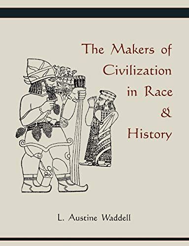 9781578989515: The Makers of Civilization in Race & History