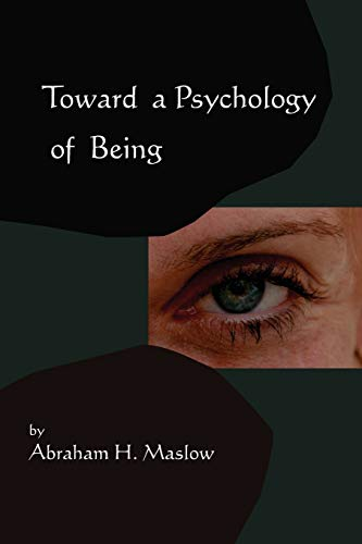 9781578989522: Toward A Psychology of Being-Reprint of 1962 Edition First Edition