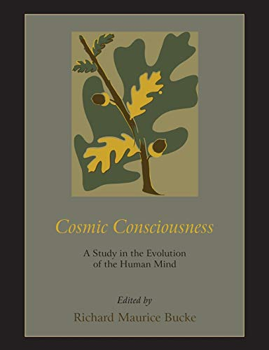 9781578989621: Cosmic Consciousness: A Study in the Evolution of the Human Mind
