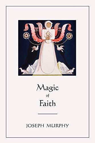 9781578989683: Magic of Faith
