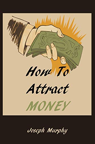 How to Attract Money (Paperback)