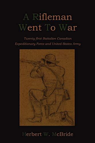 9781578989850: A Rifleman Went To War