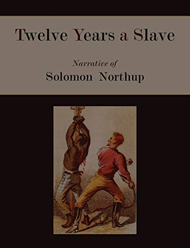9781578989898: Twelve Years a Slave. Narrative of Solomon Northup [Illustrated Edition]