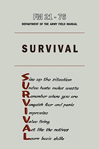 9781578989935: FM 21-76 Department of the Army Field Manual Survival