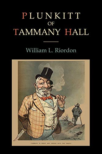 9781578989942: Plunkitt of Tammany Hall