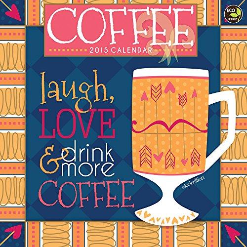 9781579002275: 2015 Coffee Wall Calendar