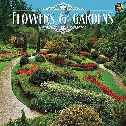 2015 Flowers & Gardens Wall Calendar: TF PUBLISHING