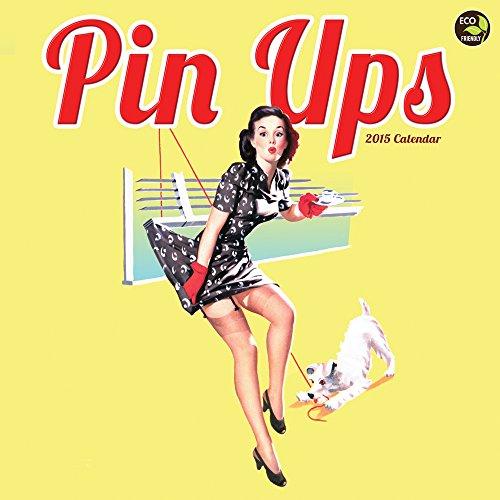 9781579003135: 2015 Pin Ups Wall Calendar