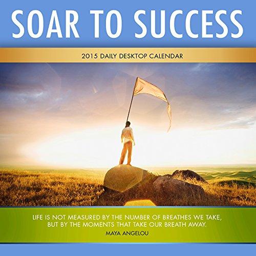 9781579003937: Soar to Success 2015 Calendar