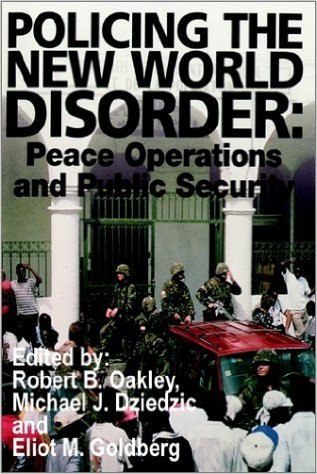 9781579060060: Policing the New World Disorder: Peace Operations and Public Security