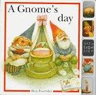 A Gnome's Day: Poortvliet, Rien; Oomen, Francine; Wickl, Nicki