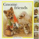Gnome Friends: Poortvliet, Rien; Oomen, Francine; Wickl, Nicki
