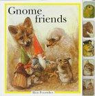 Gnome Friends: Rien Poortvliet, Francine Oomen, Nicki Wickl