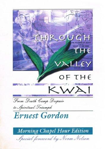 Through the Valley of the Kwai: Gordon, Ernest