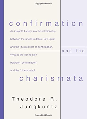 9781579100445: Confirmation and the Charismata