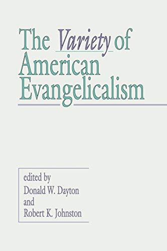 9781579100544: The Variety of American Evangelicalism