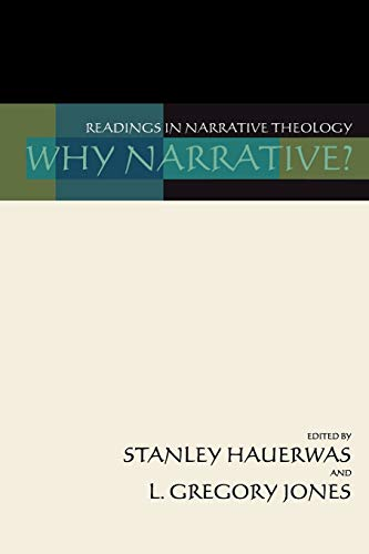 9781579100650: Why Narrative? Readings in Narrative Theology