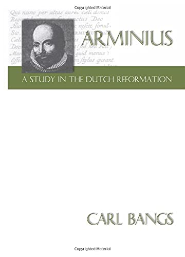 9781579101503: Arminius - AStudy in the Dutch Reformation