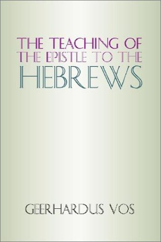 9781579101688: The Teaching of the Epistle to the Hebrews