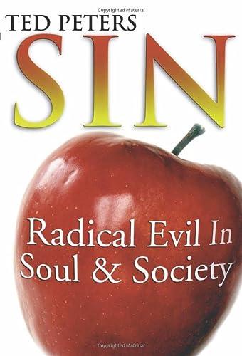 9781579101817: Sin: Radical Evil in Soul and Society
