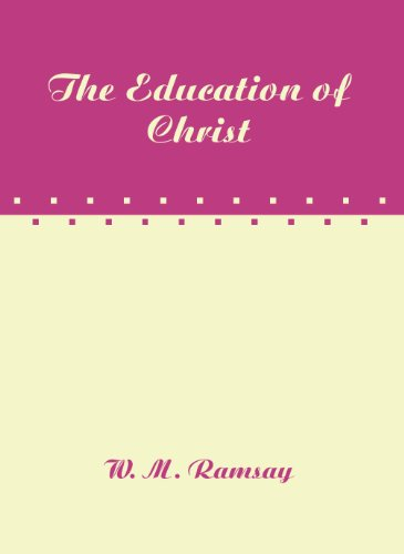 9781579101886: The Education of Christ