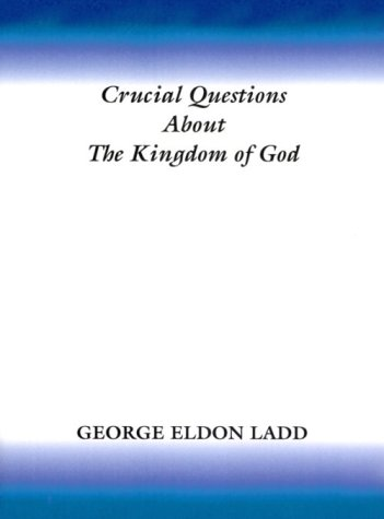 9781579101893: Crucial Questions about the Kingdom of God