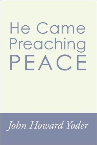 9781579101923: He Came Preaching Peace