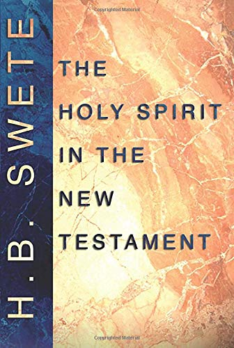 9781579101930: The Holy Spirit in the New Testament