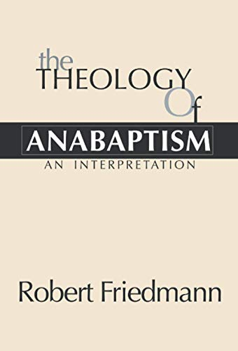 9781579102104: The Theology of Anabaptism