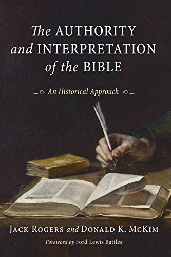 9781579102135: The Authority and Interpretation of the Bible: An Historical Approach