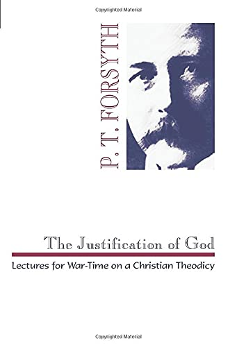 9781579102197: The Justification of God: Lectures for War-Time on a Christian Theodicy