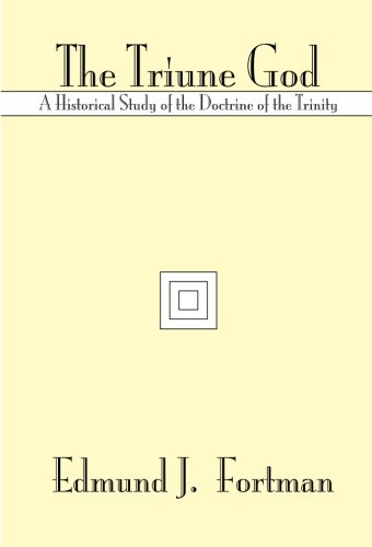 9781579102234: The Triune God: A Historical Study of the Doctrine of the Trinity