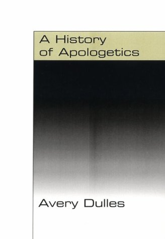 9781579102241: A History of Apologetics