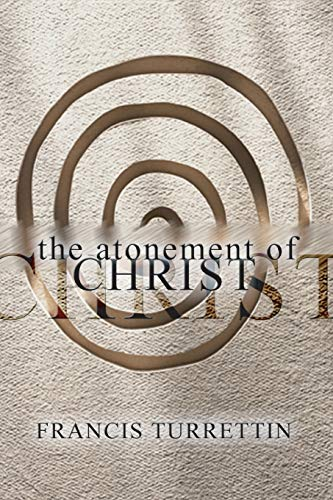 9781579102463: The Atonement of Christ