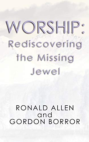 9781579103330: Worship: Rediscovering the Missing Jewel: