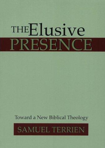 9781579103354: The Elusive Presence: Toward a New Biblical Theology