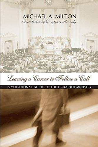 9781579103477: Leaving a Career to Follow a Call: A Vocational Guide to the Ordained Ministry