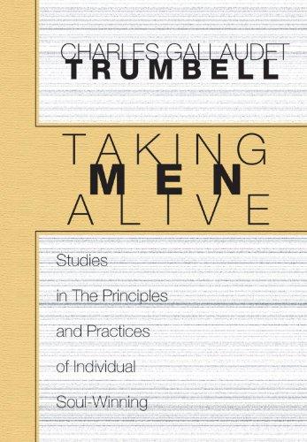 9781579104252: Taking Men Alive: