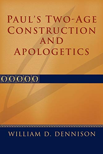 9781579104351: Paul's Two-Age Construction and Apologetics: