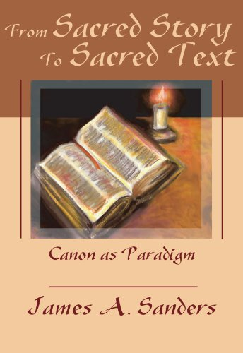 9781579104375: From Sacred Story to Sacred Text: Canon as Paradigm