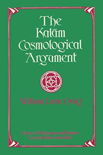 9781579104382: The Kalām Cosmological Argument
