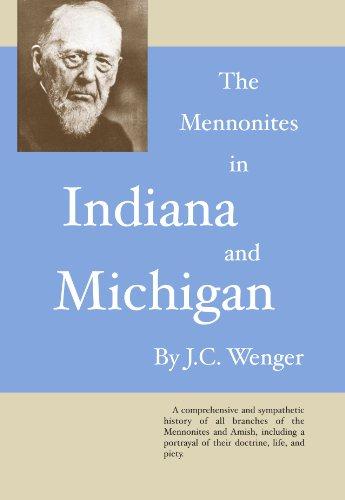 The Mennonites in Indiana and Michigan:: Wenger, John C.