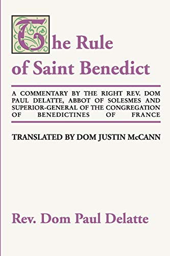 9781579104603: Commentary on the Rule of St. Benedict: