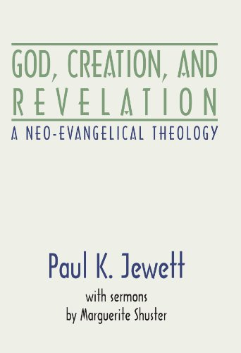 9781579105143: God, Creation and Revelation: A Neo-Evangelical Theology